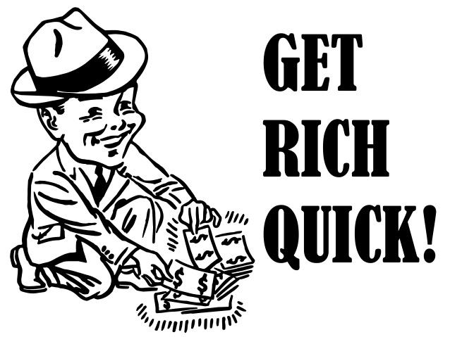 A Simple Get Rich QuickIdea